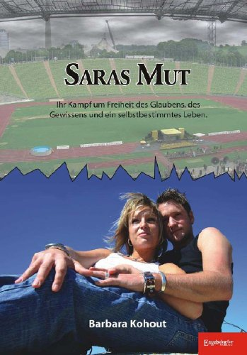 Saras Mut: Ein Schicksalsroman