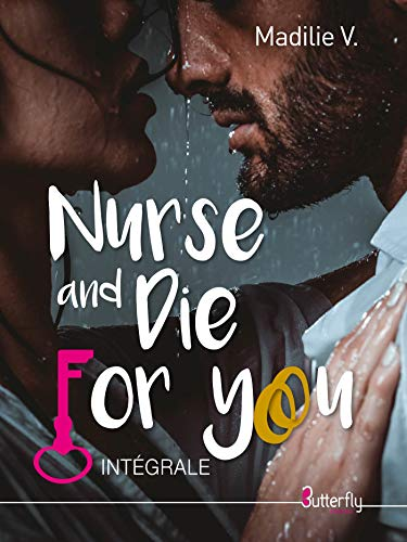 Nurse and die for you: Intégrale par  Butterfly Éditions