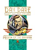 Dan Dare: Mission of the Earthmen (Dan Dare (Graphic Novel)) (Dan Dare Pilot opf the Future)