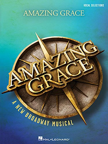 amazing-grace-a-new-broadway-musical-vocal-line-with-piano-accompaniment