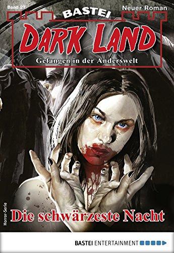 Dark Land 27 - Horror-Serie: Die schwärzeste Nacht (Anderswelt John Sinclair Spin-off)