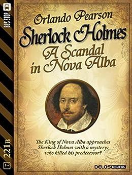 A Scandal in Nova Alba (221B) di [Orlando Pearson]