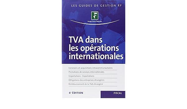 Amazon Fr Tva Dans Les Operations Internationales Livraisons Et