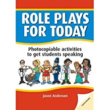 [(DBE: Role Plays for Today: Photocopiable Activities to Get Students Speaking)] [Author: Jason Anderson] published on (July, 2006)