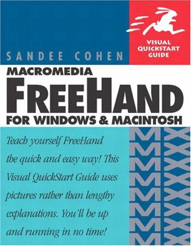 Macromedia FreeHand MX for Windows and Macintosh (Visual Quickstart Guides)
