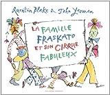 La famille Fraskato et son cirque fabuleux