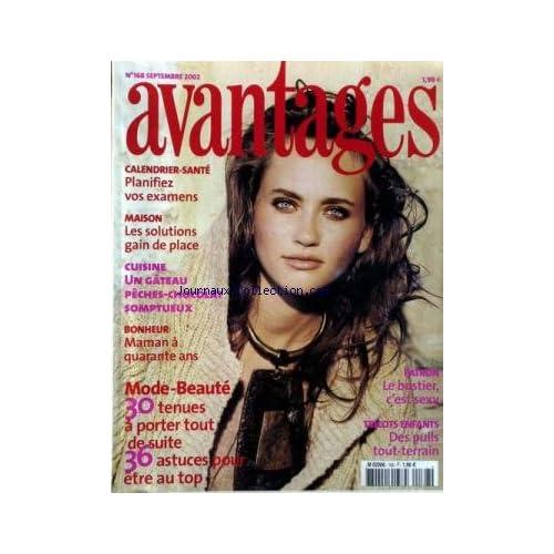 AVANTAGES [No 168] du 01/09/2002 - CALENDRIER SANTE - MAISON - CUISINE - MAMAN A 40 ANS - MODE ET BEAUTE - LE BUSTIER - PATRON - TRICOTS ENFANTS.
