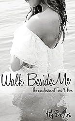 Walk Beside Me (Walk series Book 2)