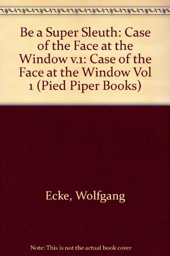 The case of the face at the window