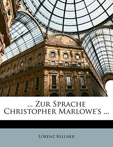 ... Zur Sprache Christopher Marlowe's ...