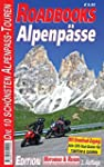 M&R Roadbooks: Alpenpässe: Die 10 sch...