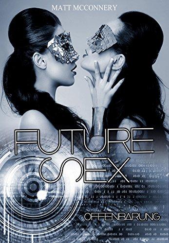 Future Sex: Offenbarung