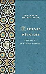 Trésors dévoilés : Anthologie de l'islam spirituel