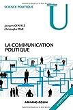 La communication politique - 3e éd