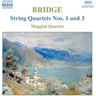 Bridge: String Quartets Nos. 1 and 3