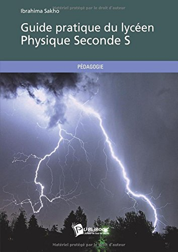 Guide pratique du lycéen - Physique Seconde S
