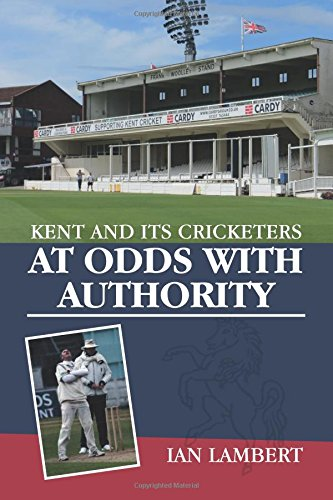 kent-and-its-cricketers-at-odds-with-authority