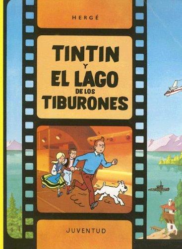 R- Tintín y el lago de los tiburones (LAS AVENTURAS DE TINTIN RUSTICA) por Herge