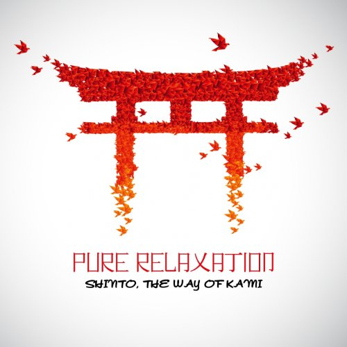 Pure Relaxation - Shinto, the Way of Kami