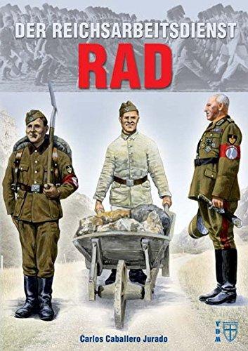 Der Reichsarbeitsdienst (RAD) (Geschichte im Detail) (Ns-räder)
