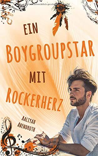 Buchseite und Rezensionen zu 'Ein Boygroupstar mit Rockerherz: Dream-Catchers-Reihe, Band 3' von Aaliyah Abendroth