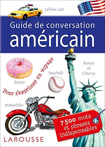 Guide de conversation Larousse américain par