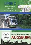 Mit der Straßenbahn durch Augsburg - Linie 2 - Haunstetten Nord bis Augsburg West