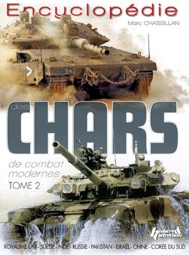Encyclopédie des chars de combat modernes tome 2 par Marc Chassillan