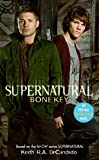 Supernatural: Bone Key (Supernatural Series, Band 3)