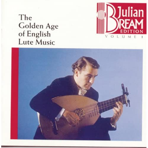 Bream Collection Vol. 1 - Golden Age English Lute Music