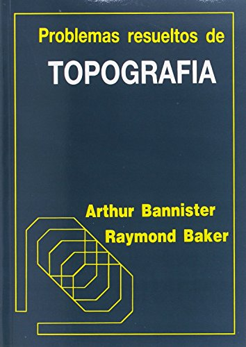 Descargar Libro Problemas resueltos de topografia de Arthur Bannister