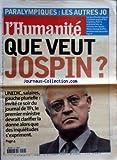 Telecharger Livres HUMANITE No 17474 du 19 10 2000 PARALYMPIQUES LES AUTRES J O A SYDNEY QUE VEUT JOSPIN (PDF,EPUB,MOBI) gratuits en Francaise