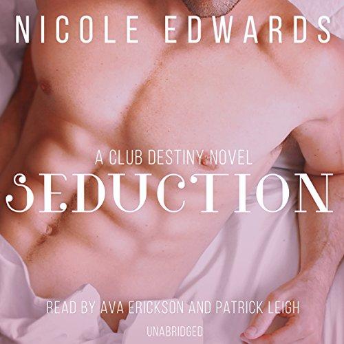 Seduction: A Club Destiny Novel, Book 3