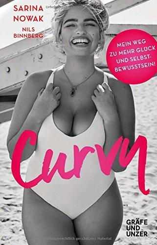 Curvy: Mein Weg zu mehr Glück und Selbstbewusstsein (Gräfe und Unzer Einzeltitel)