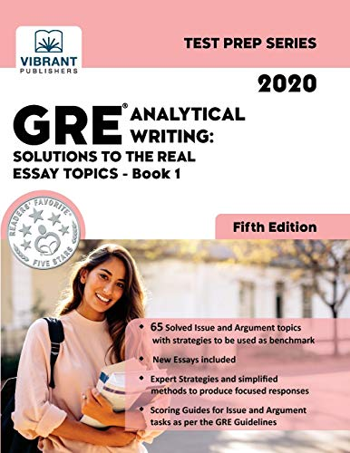 GRE Analytical Writing: Solutions to the Real Essay Topics - Book 1 (Fifth Edition) (Test Prep)