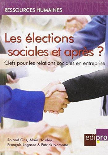 Les Élections Sociales et Après ?