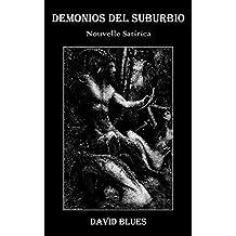 Demonios del Suburbio: Nouvelle Satírica (La Lira del Diablo nº 1)
