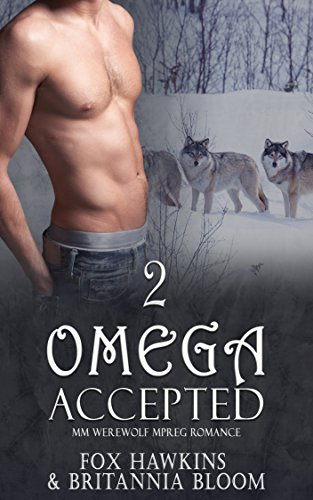 Omega Accepted: MM Werewolf MPREG Romance (Lucky Book 2)