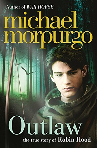 Outlaw : The Story of Robin Hood par Michael Morpurgo