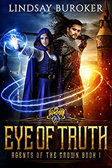 Eye of Truth (Agents of the Crown Book 1) (English Edition) di [Buroker, Lindsay]
