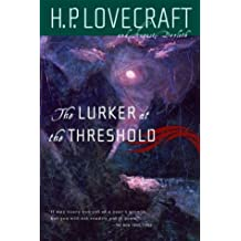 The Lurker at the Threshold by H. P. Lovecraft (2003-05-22)