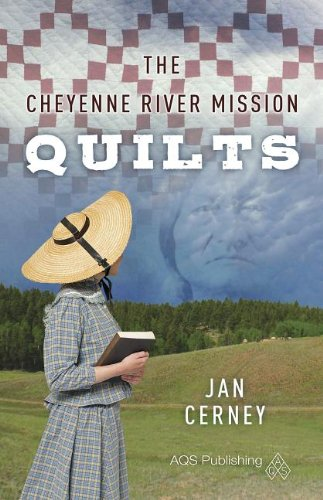 The Cheyenne River Mission Quilts (Mission Qulit, Band 1) Cheyenne Quilt