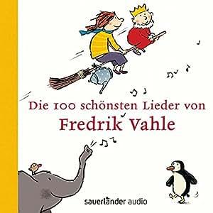 Die 100 Schnsten Lieder Von Fredrik Vahle [Import anglais]