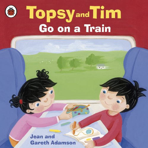 Topsy and Tim go on a train