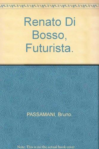 Renato Di Bosso futurista.