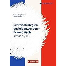 Schreibkompetenz Fremdsprachen SEK I - Französisch / Klasse 9/10 - Schreibstrategien gezielt anwenden: Kopiervorlagen