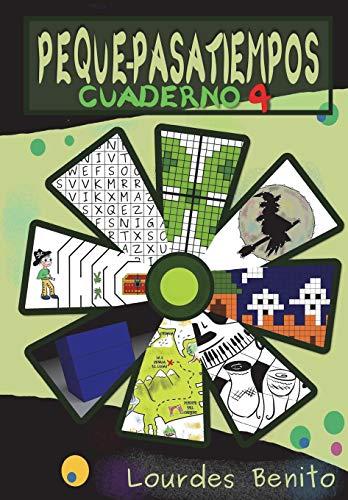 Peque-Pasatiempos: Cuaderno nº4: Volume 4 por Lourdes Benito