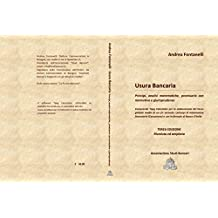 USURA BANCARIA: Principi, analisi matematiche,   documentazione e giurisprudenza (Italian Edition)