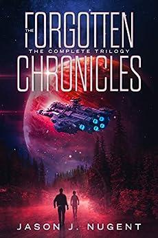 The Forgotten Chronicles: The Complete Trilogy por Jason J. Nugent