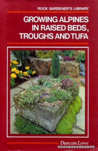 growing-alpines-in-raised-beds-troughs-and-tufa-rock-gardeners-library